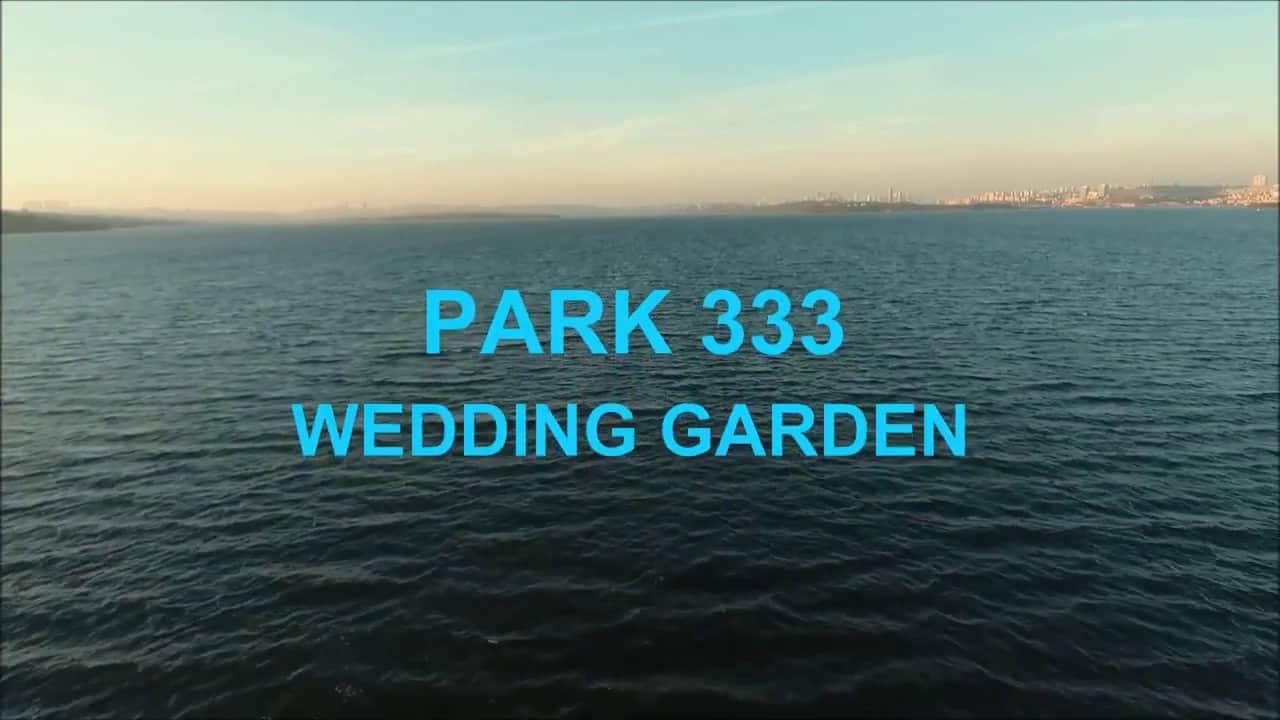 Park 333 Wedding Garden Düğün Videoları 4